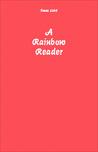 A Rainbow Reader