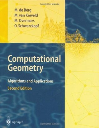 Computational Geometry: Algorithms and Applications, Second Edition
