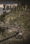 Parkway To Hell (Z-Burbia, #2)