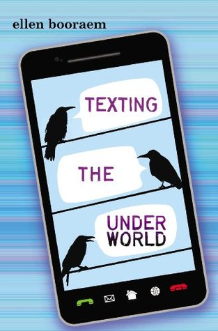 Ebook Texting the Underworld by Ellen Booraem read!