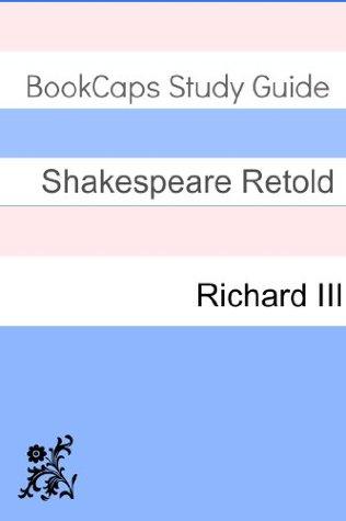 Richard III In Plain and Simple English