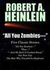 """""""All You Zombies..."""" by Robert A. Heinlein"""