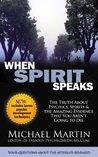 When Spirit Speaks