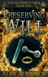 Preserving Will (The Aliomenti Saga, #5) ebook download free