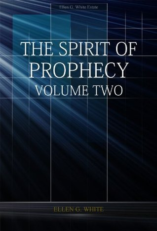 The Spirit of Prophecy Volume 2