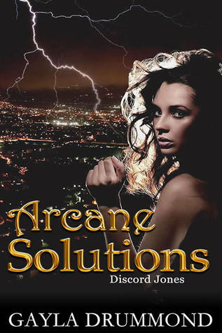 Arcane Solutions by Gayla Drummond