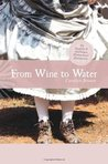 From Wine to Water (Angels & Outlaws, #1)