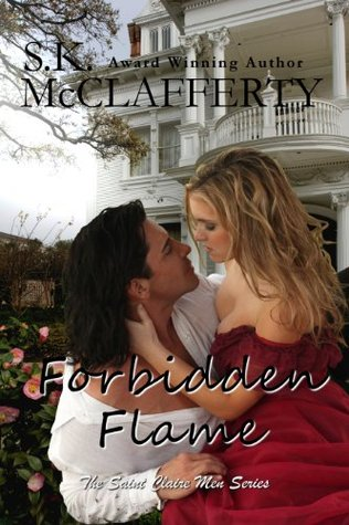Forbidden Flame (The St. Claire Men #2)