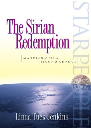 Starpeople: The Sirian Redemption: Mankind Gets a Second Chance