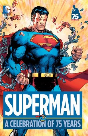 Superman: A Celebration of 75 Years(DC: A Celebration of 75 Years)
