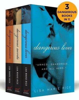 The Dangerous Boxed Set: Dangerous Secrets, Dangerous Passion, and Dangerous Lover (eBook Bundle)