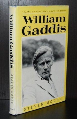 William Gaddis by Steven Moore