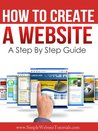 How To Create A Website - A Step By Step Guide