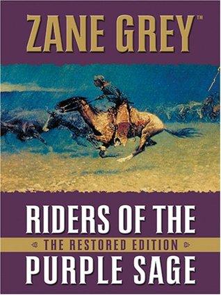 Riders of the Purple Sage by Zane Grey
