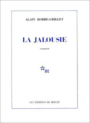 La Jalousie by Alain Robbe-Grillet