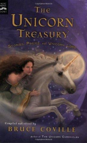 The Unicorn Treasury by Bruce Coville