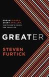 Greater: Dream bi...