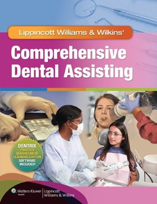 Lippincott Williams  Wilkins' Comprehensive Dental Assisting