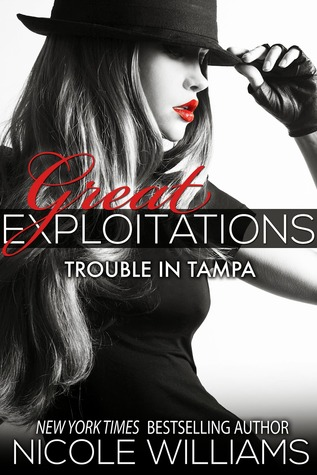 Trouble in Tampa (Great Exploitations, #3)