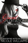 Trouble in Tampa by Nicole  Williams