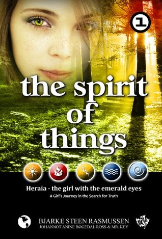 The Spirit of Things - A Girl's Journey in the Search for Truth