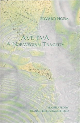 Ave Eva: A Norwegian Tragedy