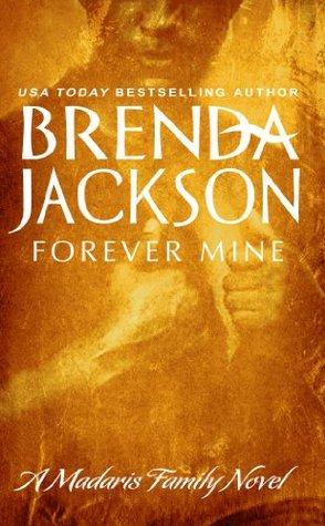 Forever Mine (Madaris Family Saga #3)