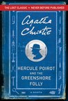 Hercule Poirot and the Greenshore Folly (Hercule Poirot, #45.7)