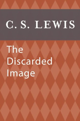 The Discarded Image: An Introduction to Medieval and Renaissance Literature (eBook Original)