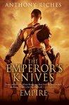 The Emperor's Knives (Empire, #7)