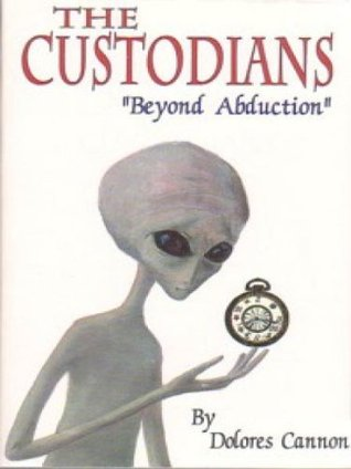 custodians beyond abduction by dolores cannon