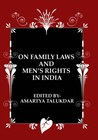 On Family Laws and Men's Rights in India by Amartya Talukdar
