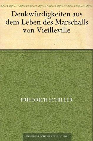 Denkwürdigkeiten aus dem Leben des Marschalls von Vieilleville
