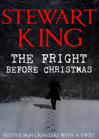The Fright Before Christmas by Stewart King
