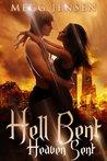 Hell Bent Heaven Sent