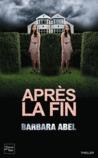 Après la fin by Barbara Abel
