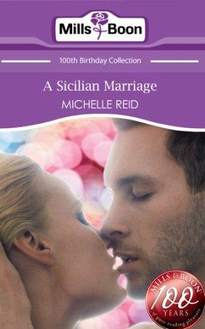 A Sicilian Marriage by Michelle Reid