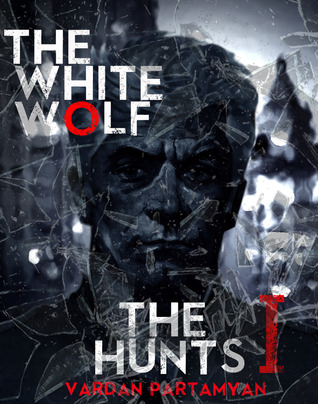 The White Wolf: The Hunts I