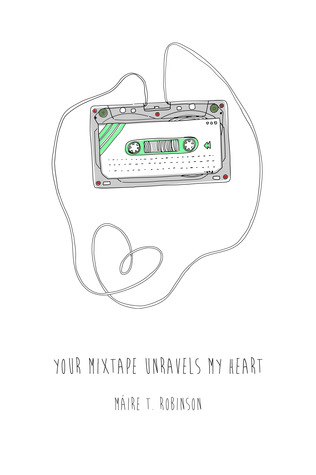 Your Mixtape Unravels My Heart