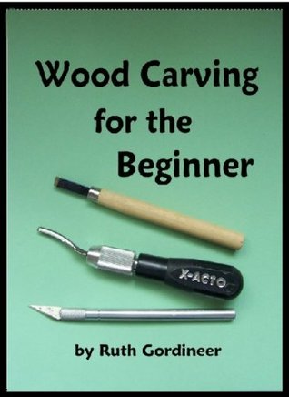 Wood Carving for the Beginner