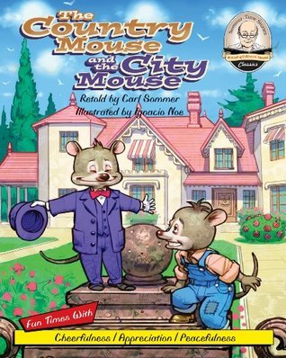 The Country Mouse and the City Mouse (Sommer-Time Story Classic Series Book 4)