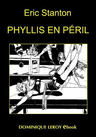 Phyllis en péril: The Best Of Stanton (Vertiges Passions) (French Edition)