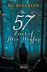 The 57 Lives of Alex Wayfare by M.G. Buehrlen