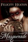 Masquerade (Vampires Realm, #7)