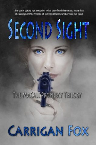Second Sight (The MaCall Prophecy Trilogy)