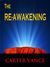 The Re-Awakening (Second Coming, #2)