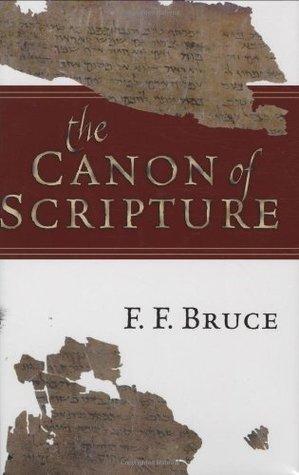 Bruce F.F. The Canon of Scripture