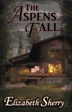 The Aspens Fall (The Aspen, #2)