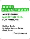 Book Blog Tours - An Essential Marketing Tool for Authors
