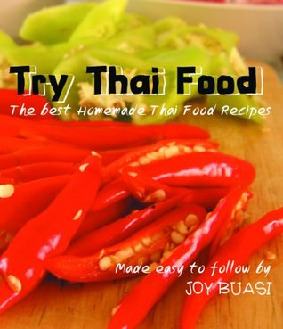 Joys Top 50 Thai Food Recipes Cookbook (Joy's Thai Food Cookbook)